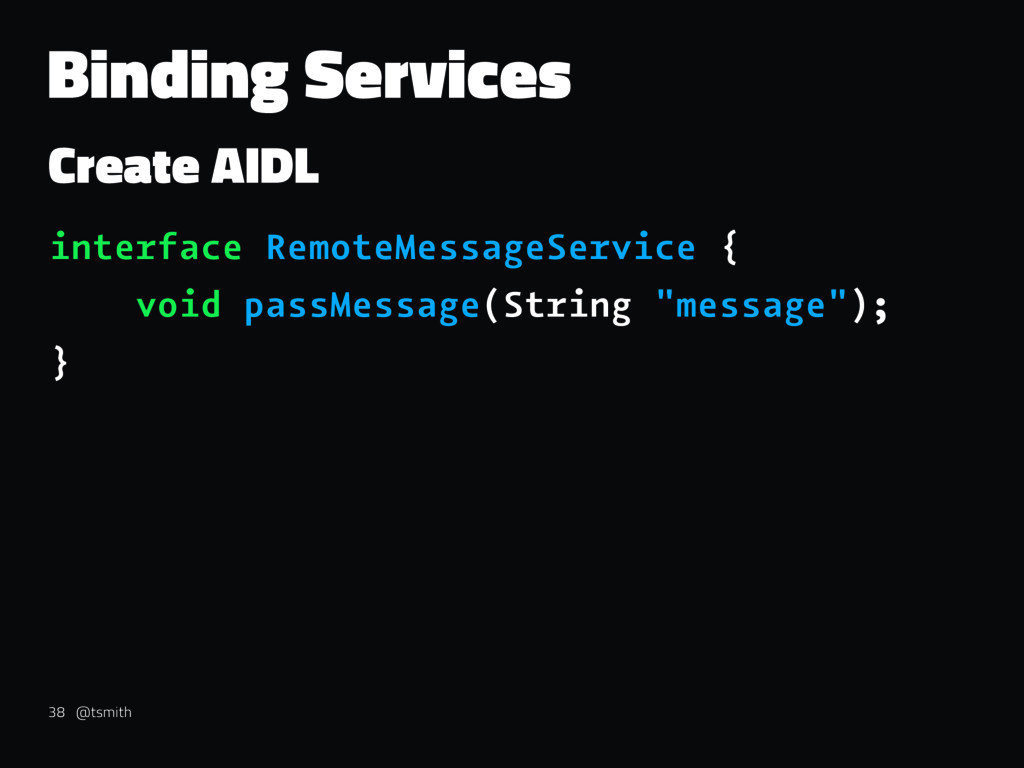 Binding Services Create AIDL interface RemoteMe...