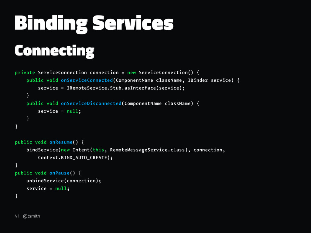 Binding Services Connecting private ServiceConn...