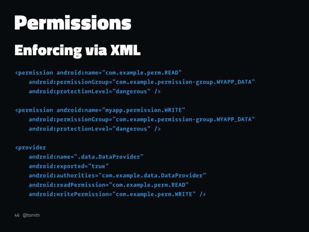 Permissions Enforcing via XML <permission andro...
