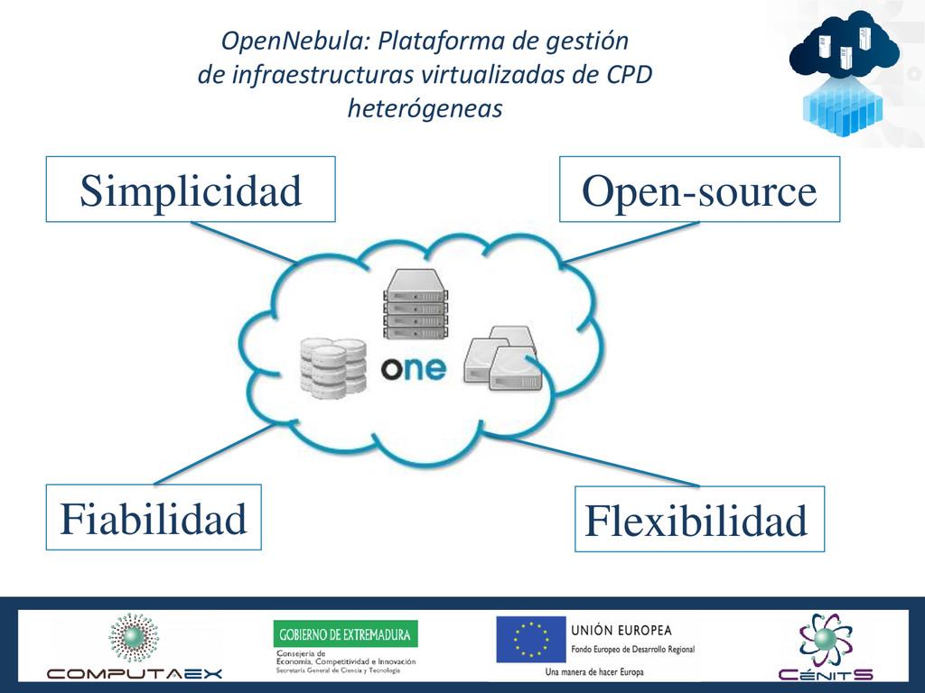 OpenNebula: Plataforma de gestión de infraestru...