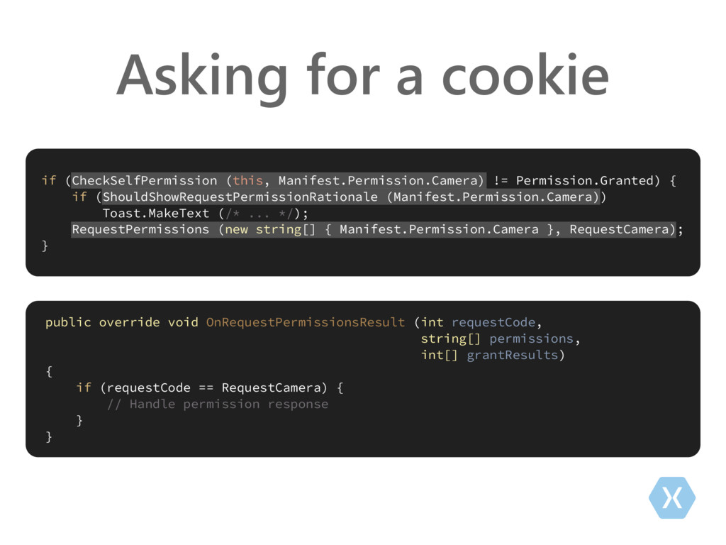 Asking for a cookie if (CheckSelfPermission (th...