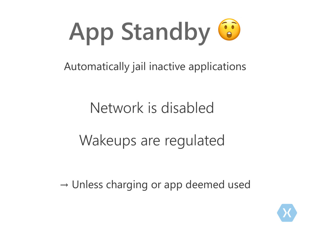 App Standby  Automatically jail inactive applic...