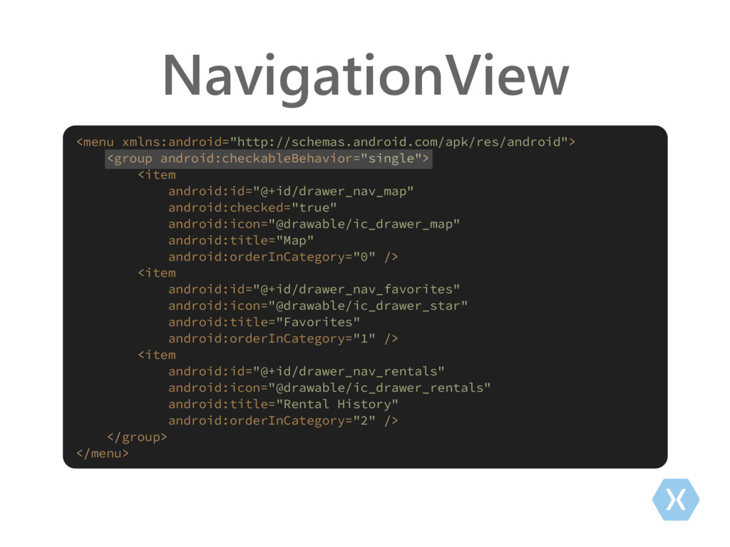 "NavigationView <menu xmlns:android=""http://sche..."