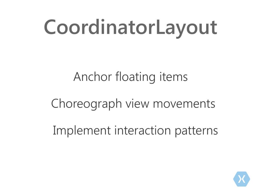 CoordinatorLayout Anchor floating items Choreog...
