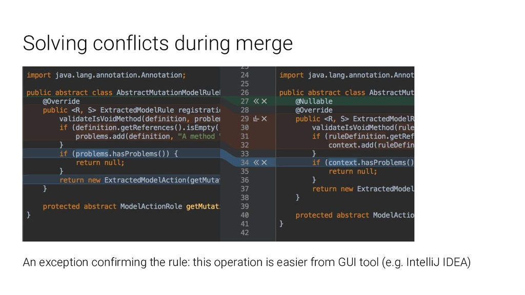 Solving conflicts during merge An exception con...