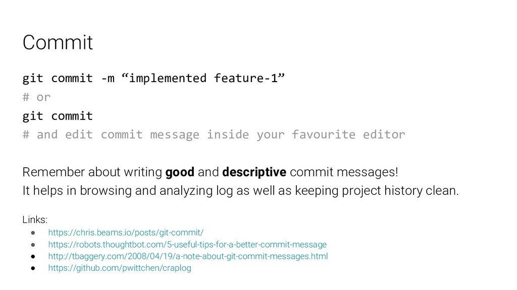 "Commit git commit -m ""implemented feature-1"" # ..."