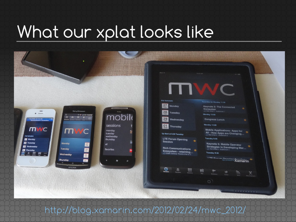 What our xplat looks like http://blog.xamarin.c...