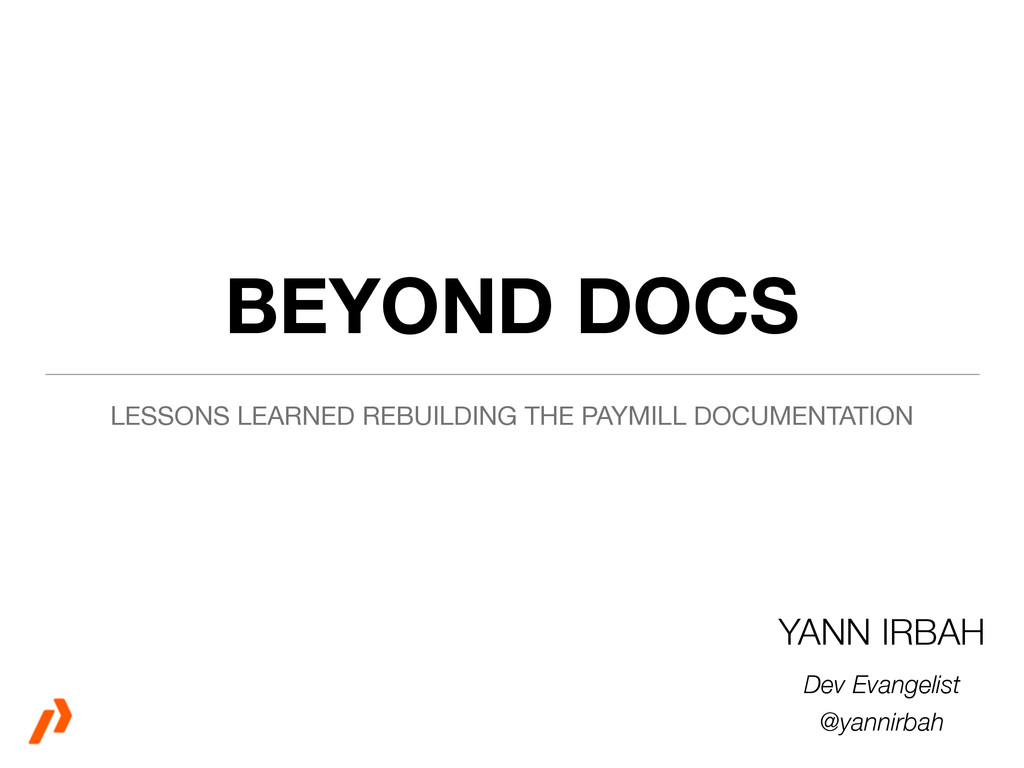 BEYOND DOCS LESSONS LEARNED REBUILDING THE PAYM...