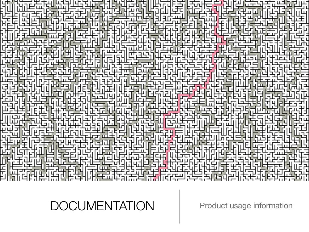 DOCUMENTATION Product usage information