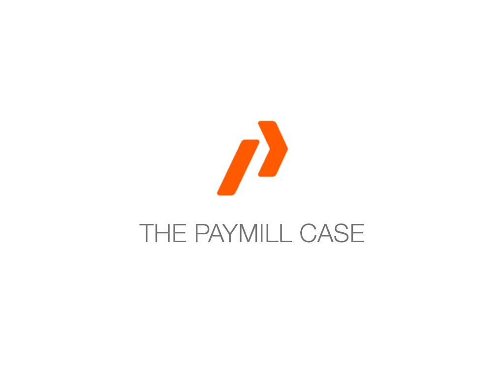 THE PAYMILL CASE