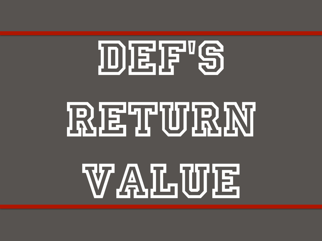 def's return value