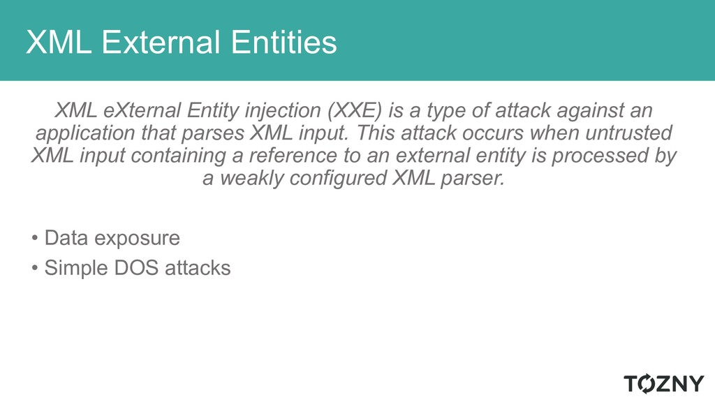 XML External Entities XML eXternal Entity injec...
