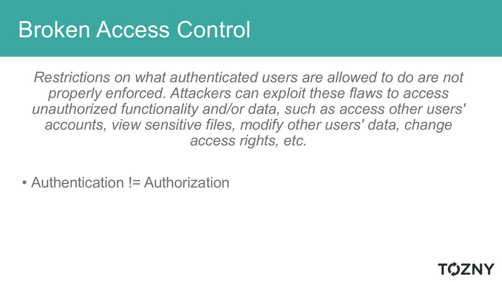 Broken Access Control Restrictions on what auth...