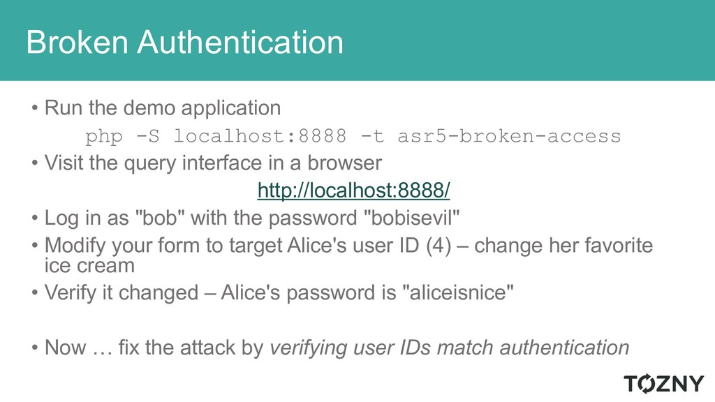 Broken Authentication • Run the demo applicatio...