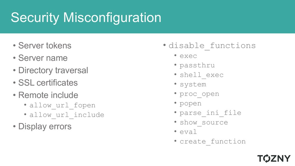 Security Misconfiguration • Server tokens • Ser...