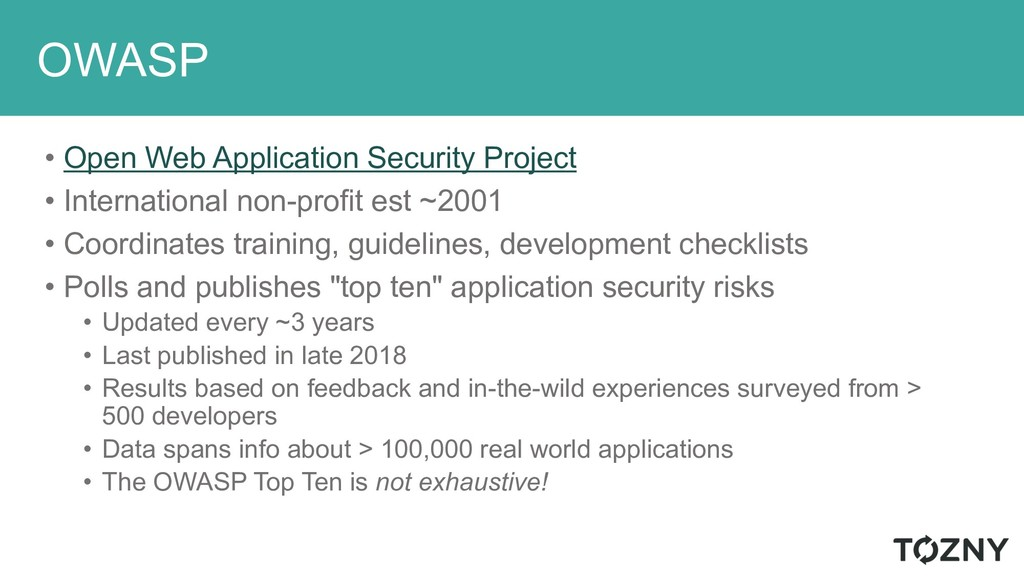 OWASP • Open Web Application Security Project •...