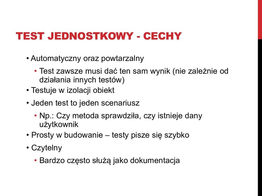 TEST JEDNOSTKOWY - CECHY • Automatyczny oraz po...