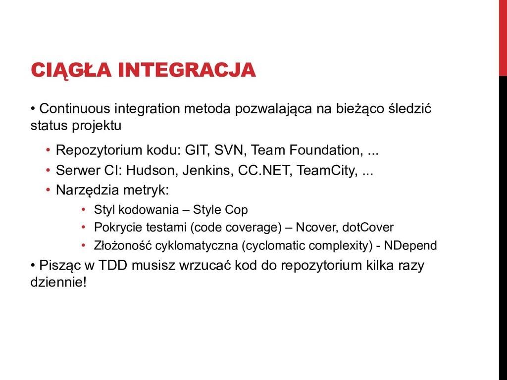 CIĄGŁA INTEGRACJA • Continuous integration meto...