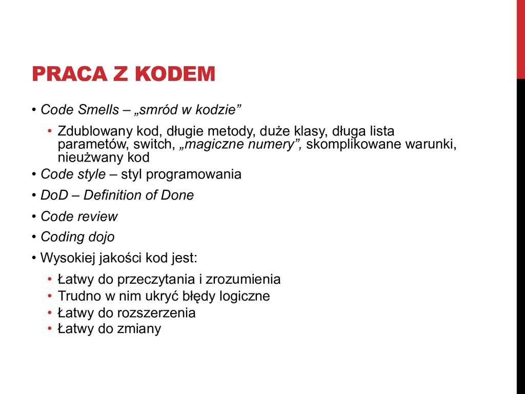 """PRACA Z KODEM • Code Smells – """"smród w kodzie"""" ..."""