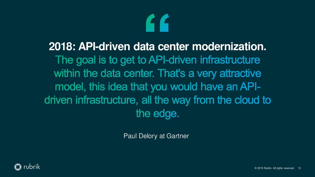 2018: API-driven data center modernization. Pau...