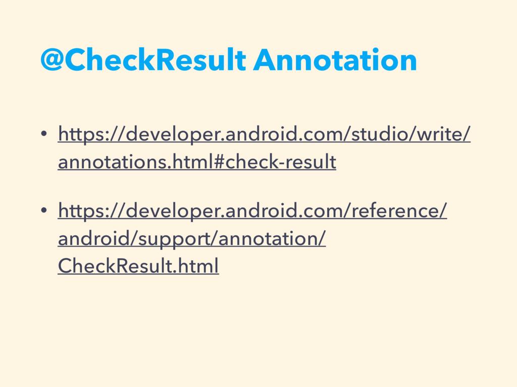 @CheckResult Annotation • https://developer.and...