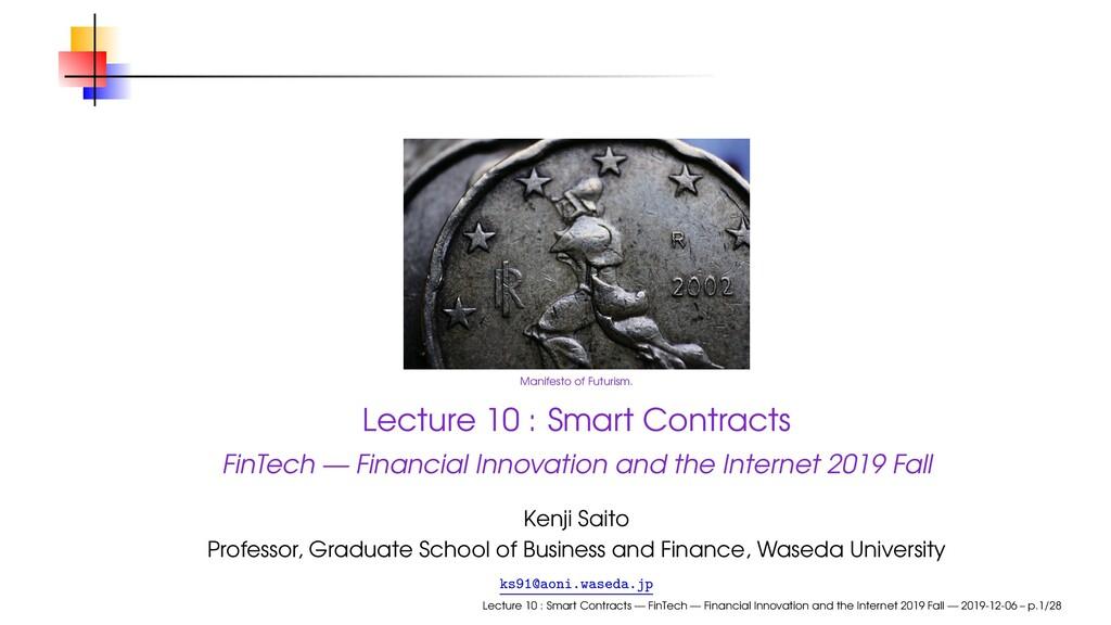Manifesto of Futurism. Lecture 10 : Smart Contr...