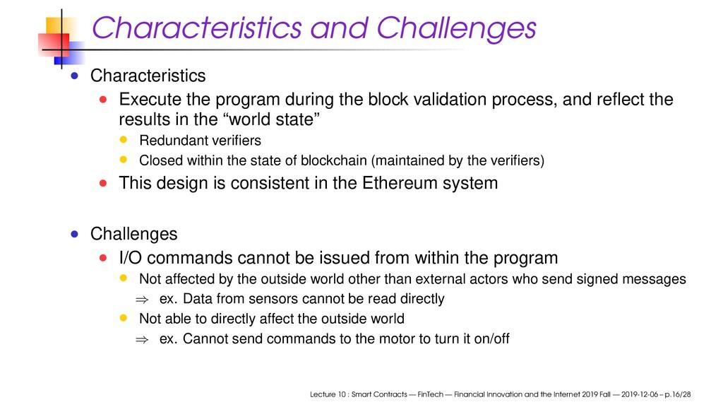Characteristics and Challenges Characteristics ...