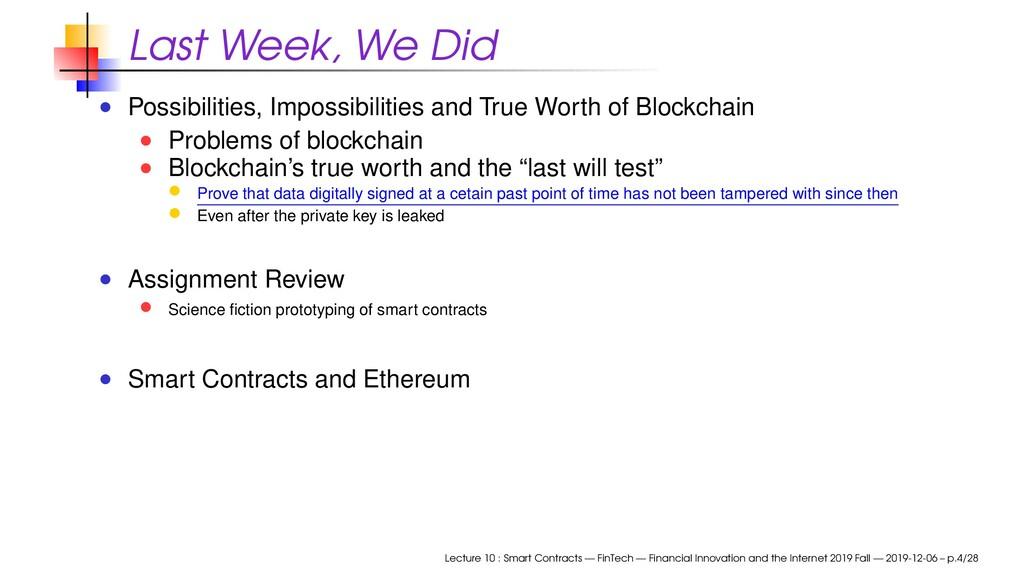 Last Week, We Did Possibilities, Impossibilitie...
