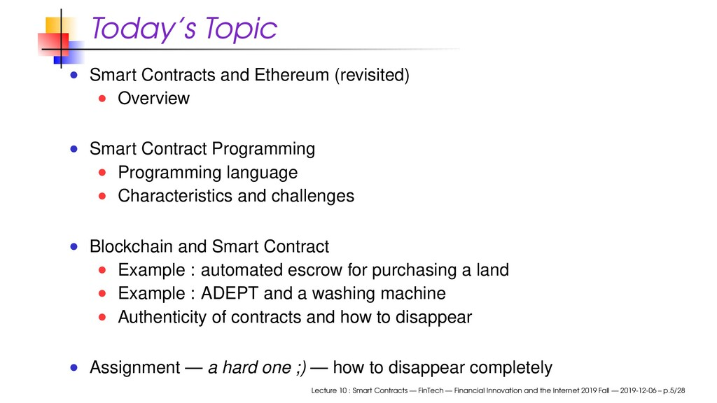 Today's Topic Smart Contracts and Ethereum (rev...