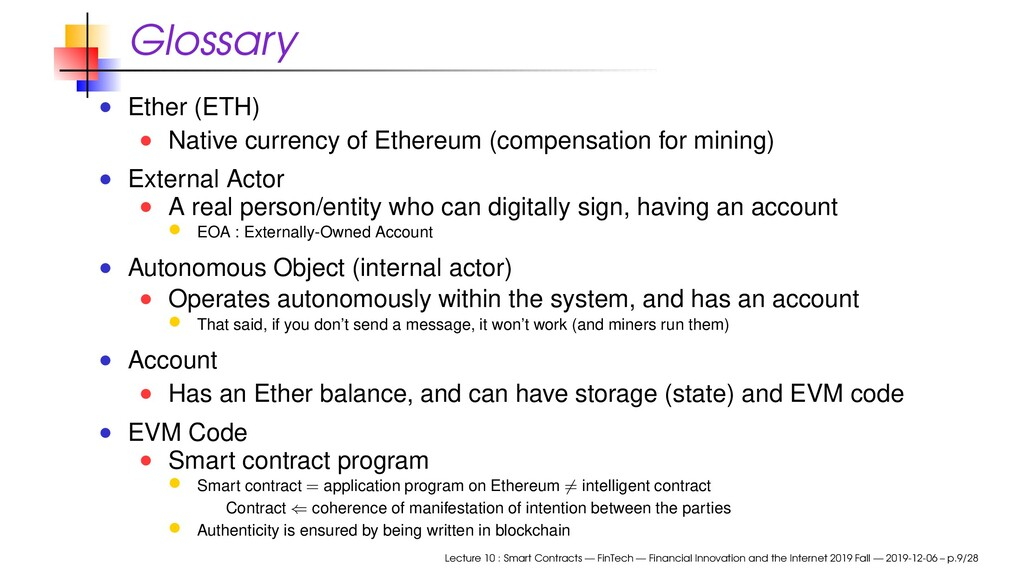 Glossary Ether (ETH) Native currency of Ethereu...