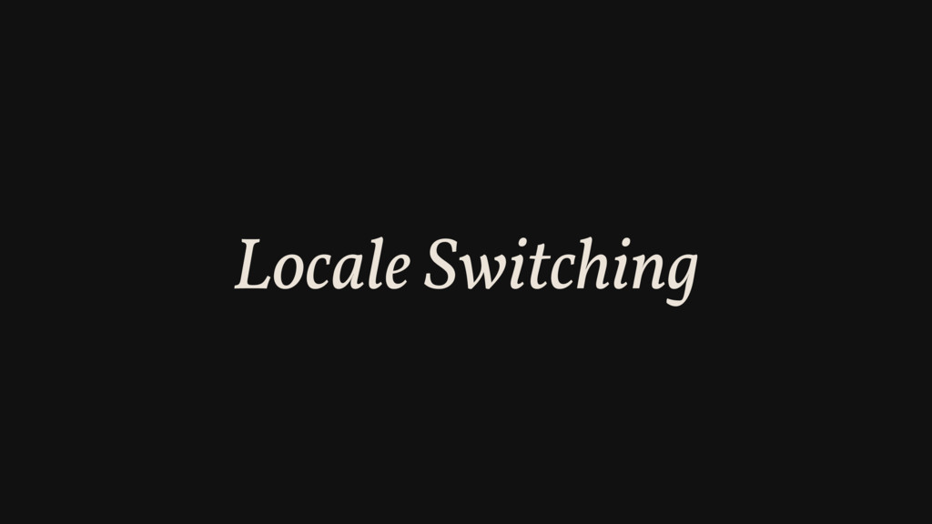 Locale Switching