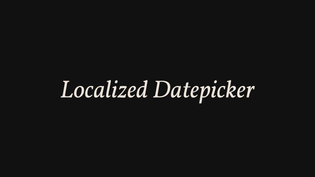 Localized Datepicker