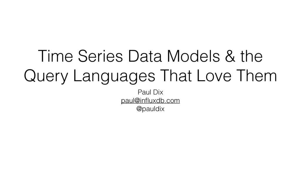 Time Series Data Models & the Query Languages T...