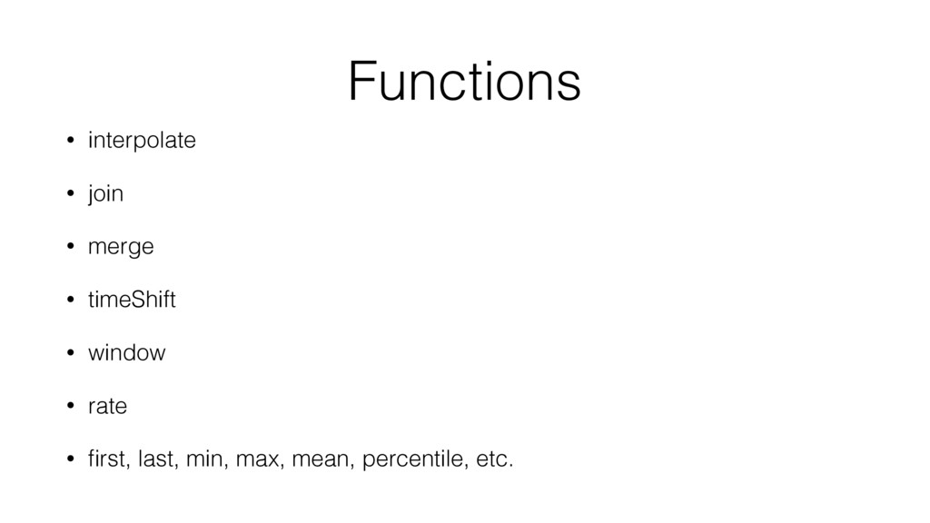 Functions • interpolate • join • merge • timeSh...