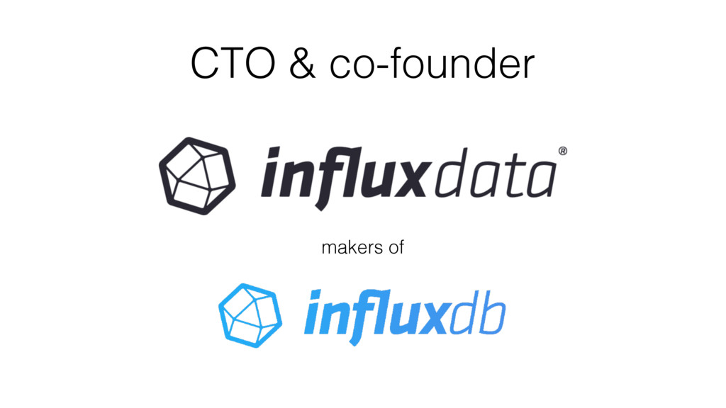 CTO & co-founder makers of