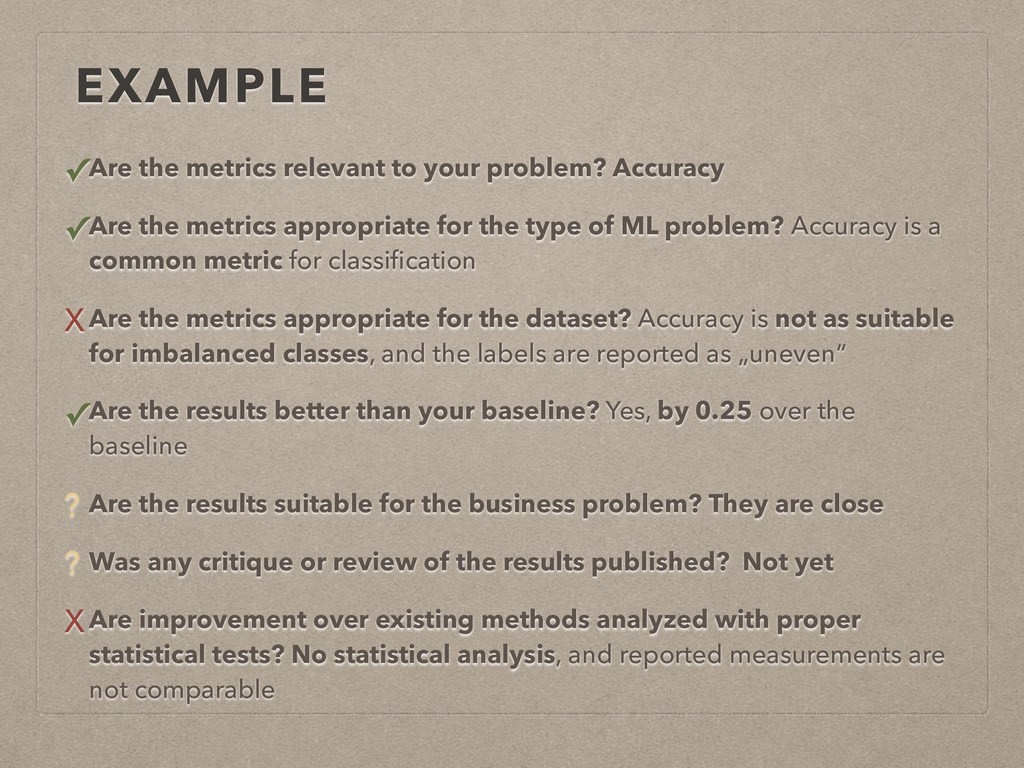 EXAMPLE ✓Are the metrics relevant to your probl...