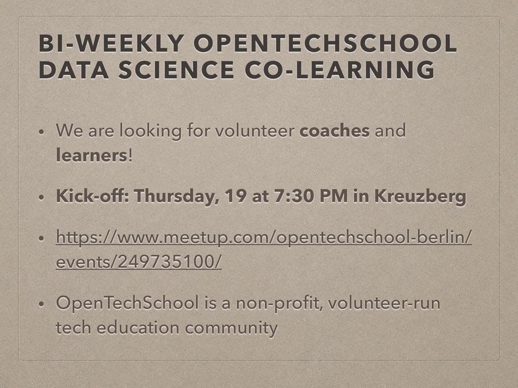 BI-WEEKLY OPENTECHSCHOOL DATA SCIENCE CO-LEARNI...