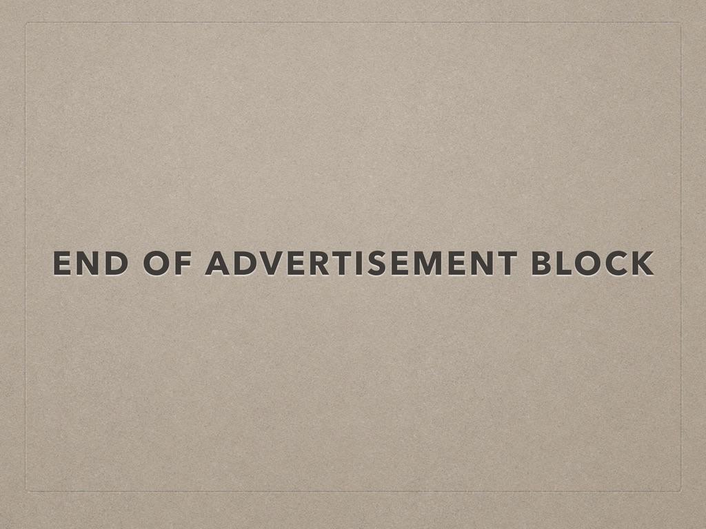 END OF ADVERTISEMENT BLOCK
