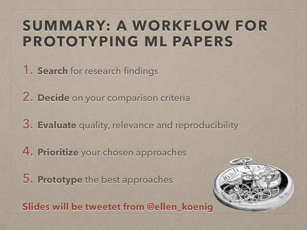 SUMMARY: A WORKFLOW FOR PROTOTYPING ML PAPERS 1...