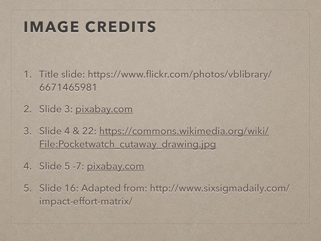 IMAGE CREDITS 1. Title slide: https://www.flickr...