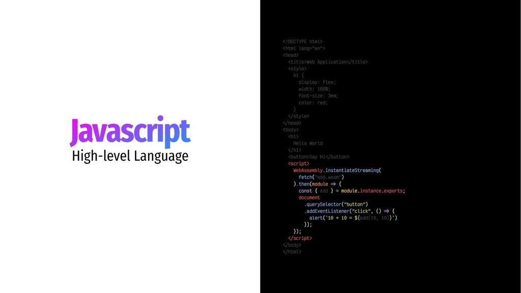 Javascript High-level Language <!DOCTYPE html> ...