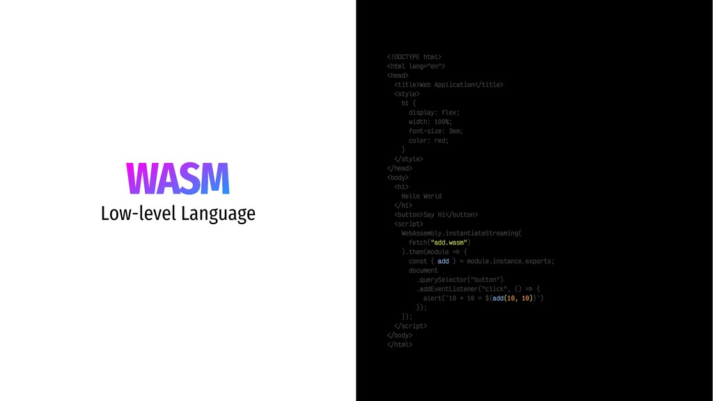 WASM Low-level Language <!DOCTYPE html> <html l...