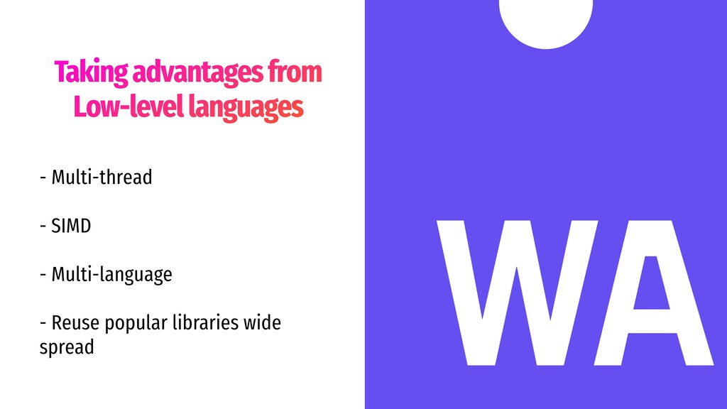 Taking advantages from Low-level languages - Mu...
