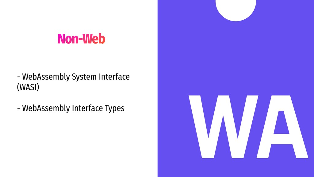 Non-Web - WebAssembly System Interface (WASI) -...