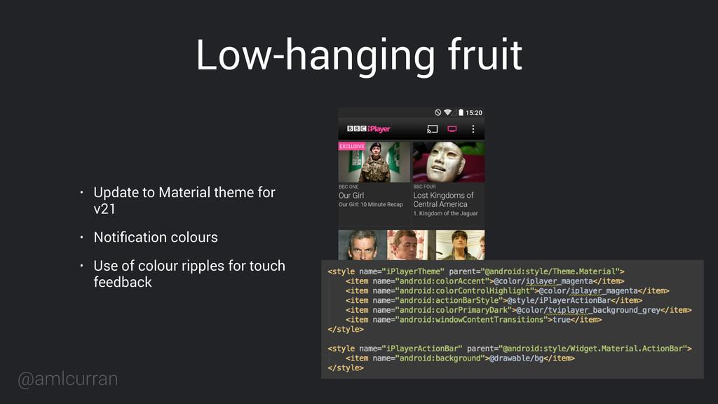 @amlcurran Low-hanging fruit • Update to Materi...
