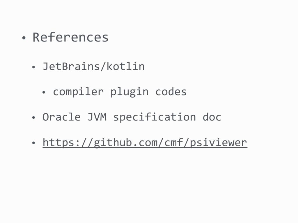 • References • JetBrains/kotlin • compiler plug...
