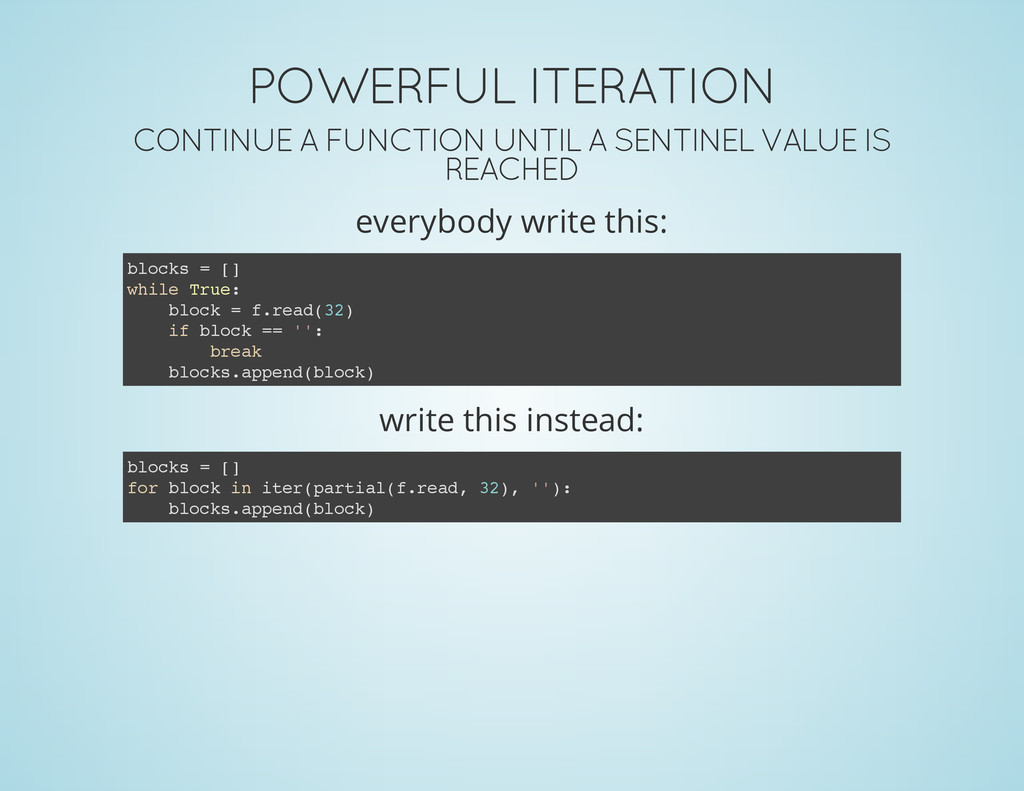 POWERFUL ITERATION CONTINUE A FUNCTION UNTIL A ...