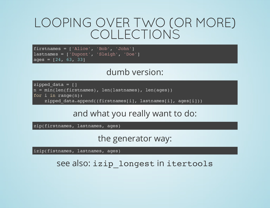 LOOPING OVER TWO (OR MORE) COLLECTIONS dumb ver...
