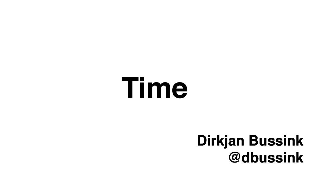 Time Dirkjan Bussink! @dbussink