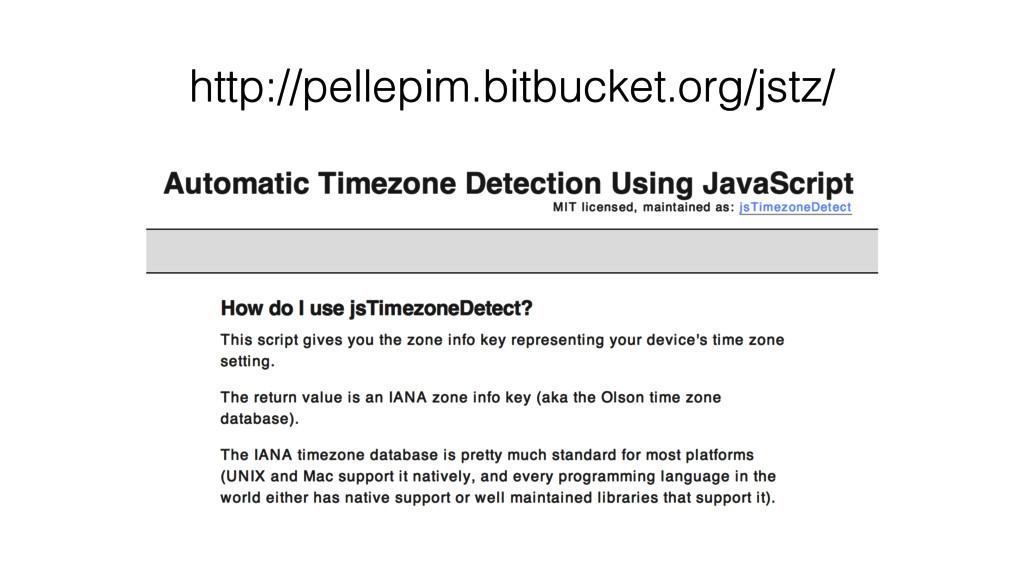 http://pellepim.bitbucket.org/jstz/